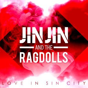 Jin Jin & The Ragdolls 歌手頭像