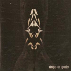 Dope Of Gods 歌手頭像