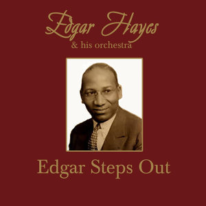 Edgar Hayes & His Orchestra 歌手頭像