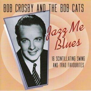 Bob Crosby And The Bob Cats 歌手頭像