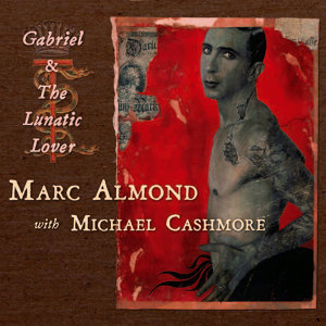 Marc Almond & Michael Cashmore 歌手頭像