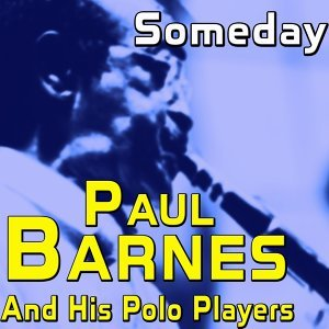Paul Barnes And His Polo Players
