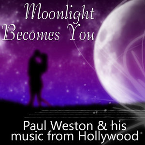 Paul Weston And His Music From Hollywood 歌手頭像