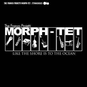 The Franco Proietti Morph-Tet 歌手頭像