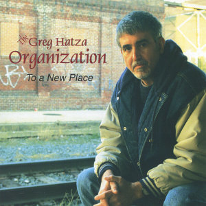 The Greg Hatza Organization 歌手頭像