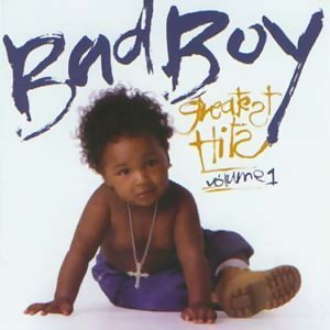 Bad Boy Greatest Hits Volume 1 歌手頭像