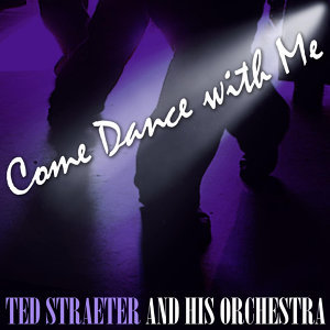 Ted Straeter And His Orchestra 歌手頭像