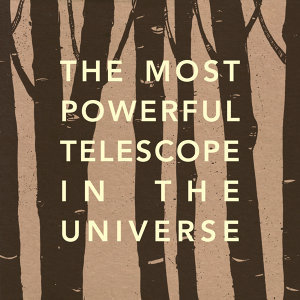 The Most Powerful Telescope In The Universe 歌手頭像