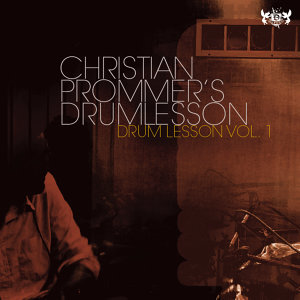 Christian Prommer's Drumlesson 歌手頭像