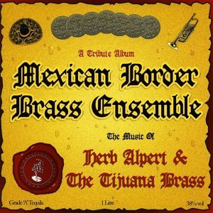 Mexican Border Brass Ensemble 歌手頭像