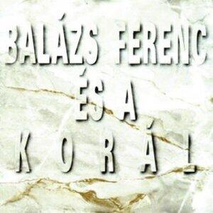 Balázs Ferenc és a Korál 歌手頭像