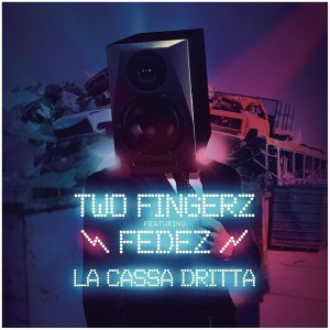 Two Fingerz feat. Fedez