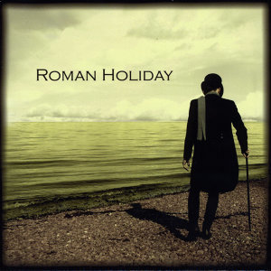 Roman Holiday 歌手頭像