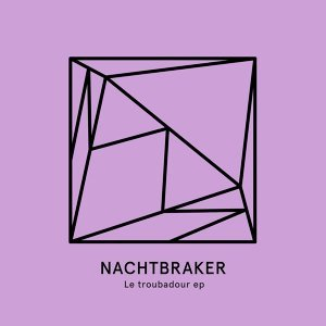 Nachtbraker 歌手頭像