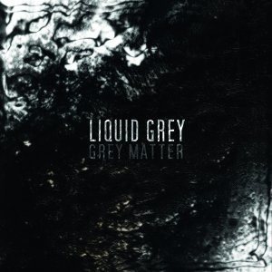 Liquid Grey 歌手頭像