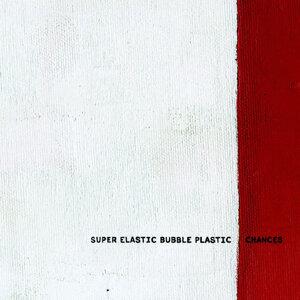 Super Elastic Bubble Plastic 歌手頭像