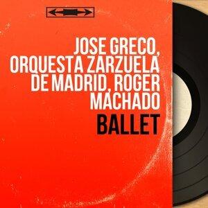 José Greco, Orquesta Zarzuela de Madrid, Roger Machado 歌手頭像