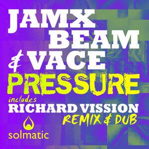 JamX, Beam & Vace