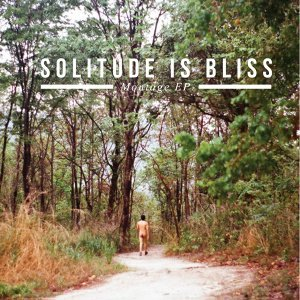 Solitude is Bliss 歌手頭像