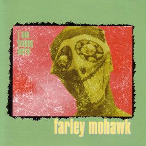 Farley Mohawk 歌手頭像