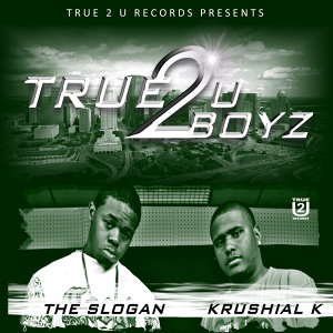 True 2 U Boyz 歌手頭像