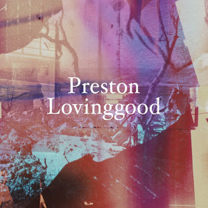 Preston Lovinggood