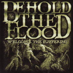 Behold The Flood 歌手頭像