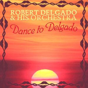 Roberto Delgado & His Orchestra 歌手頭像