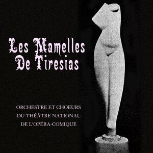 Orchestre Et Choeurs Du Théâtre National De L'Opéra-Comique 歌手頭像