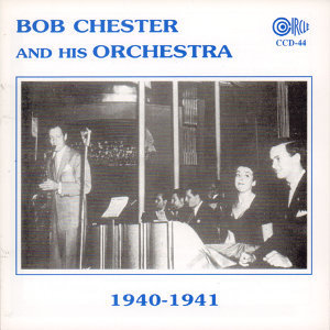 Bob Chester And His Orchestra 歌手頭像