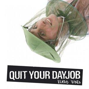 Quit Your Dayjob 歌手頭像
