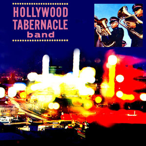 Hollywood Tabernacle Band 歌手頭像