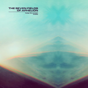 The Seven Fields of Aphelion