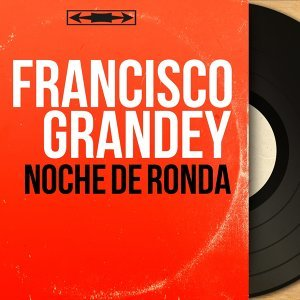 Francisco Grandey 歌手頭像