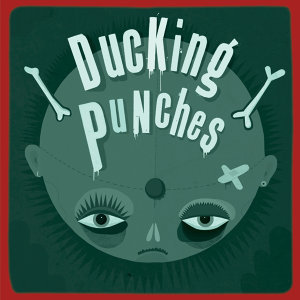 Ducking Punches 歌手頭像