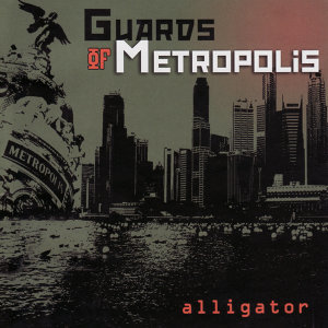 Guards Of Metropolis