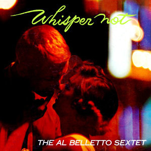 Al Belletto Sextet 歌手頭像