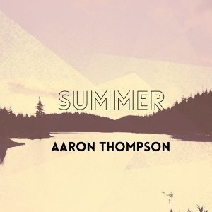 Aaron Thompson 歌手頭像