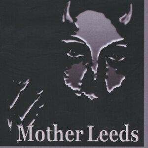 Mother Leeds 歌手頭像