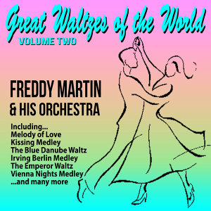 Freddy Martin And His Orchestra 歌手頭像