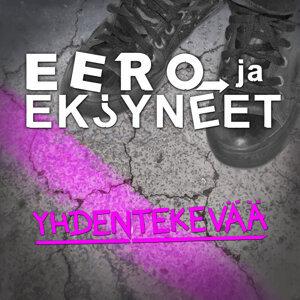 Eero ja Eksyneet 歌手頭像