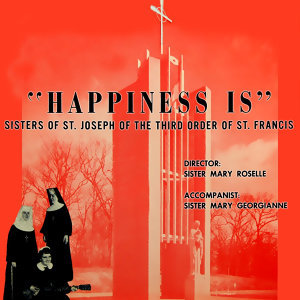 Sisters Of St Joseph Of The Third Order Of St Francis 歌手頭像