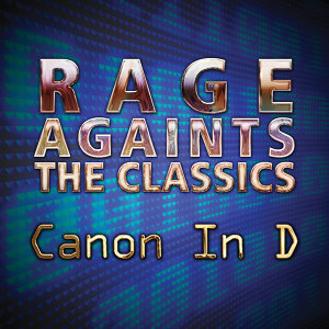 Rage Against The Classics 歌手頭像