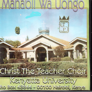 Christ The Teacher Choir Kenyatta University 歌手頭像