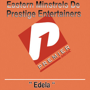 Eastern Minstrels De Prestige Entertainers 歌手頭像