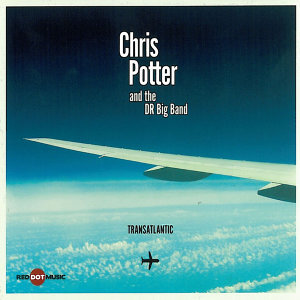 Chris Potter & The DR Big Band