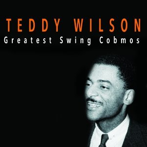 Teddy Wilson and His Orchestra