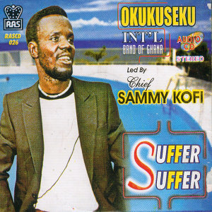 Okukuseku Int'L Band Of Ghana Led By Chief Sammy Kofi 歌手頭像