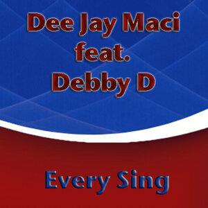 Dee Jay Maci feat. Debby D 歌手頭像
