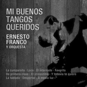 Ernesto Franco Y Su Orquesta 歌手頭像